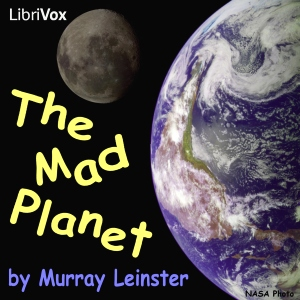 Mad Planet, Murray Leinster