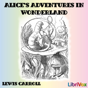 Alice's Adventures in Wonderland (Version 3), Audio book by Lewis Carroll