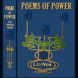 Poems of Power, Ella Wheeler Wilcox