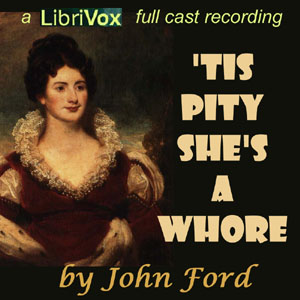 Download 'Tis Pity She's a Whore by John Ford