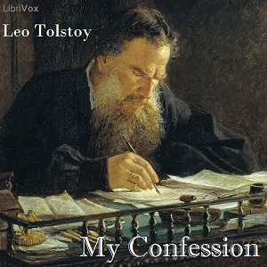 My Confession, Leo Tolstoy
