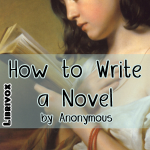 Download How to Write a Novel by Anonymous
