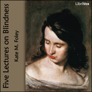 Download Five Lectures on Blindness by Kate M. Foley