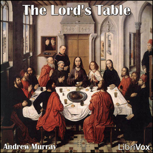 Lord's Table, Andrew Murray