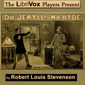 Download Strange Case of Jekyll and Hyde (Version 4 - Dramatic Reading) by Robert Louis Stevenson