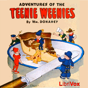 Adventures of the Teenie Weenies, Audio book by William Donahey