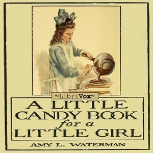 A Little Candy Book for a Little Girl, Amy Lane Waterman