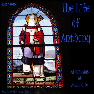 The Life of Anthony, Athanasius of Alexandria