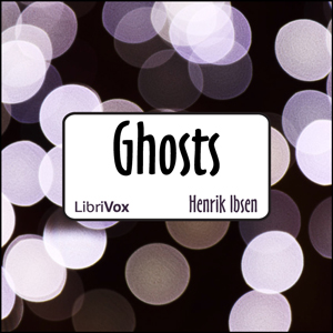 Download Ghosts (Version 2) by Henrik Ibsen