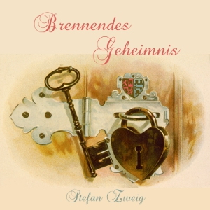Download Brennendes Geheimnis by Stefan Zweig