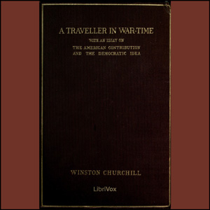 A Traveller in War-Time, Winston Churchill