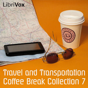 Coffee Break Collection 007 - Travel, Various Authors