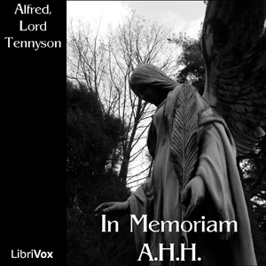 In Memoriam A.H.H., Lord Tennyson Alfred