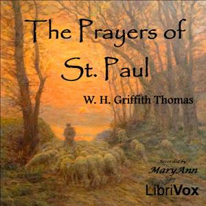 The Prayers of St Paul, William H. Griffith Thomas