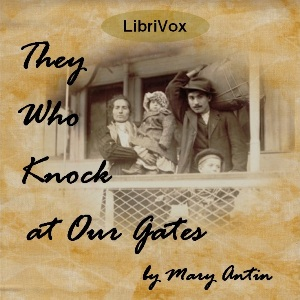They Who Knock at Our Gates, Mary Antin
