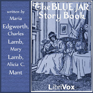The Blue Jar Story Book, Various Authors