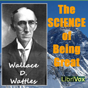 Download Science of Being Great by Wallace D. Wattles
