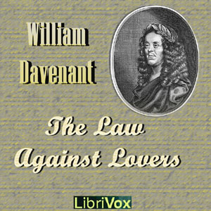 Law Against Lovers, William Davenant