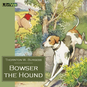 Download Bowser the Hound by Thornton W. Burgess