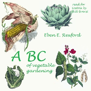 Download ABC of Vegetable Gardening by Eben Eugene Rexford