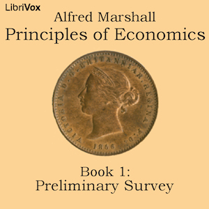 Download Principles of Economics, Book 1: Preliminary Survey by Alfred Marshall