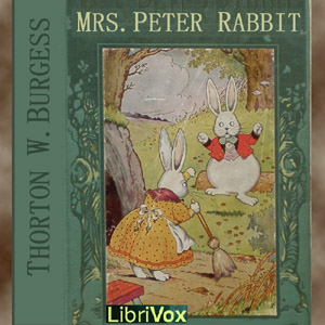 Download Mrs. Peter Rabbit by Thornton W. Burgess