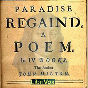 Paradise Regain'd (Version 2), John Milton