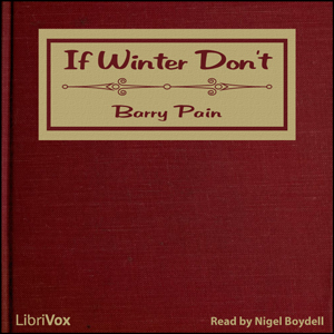 Download If Winter Don't by Barry Pain