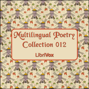 Multilingual Poetry Collection 012, Various Authors