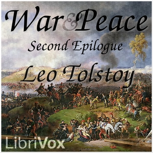 War and Peace, Book 17: Second Epilogue, Leo Tolstoy