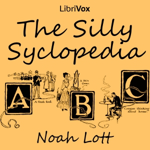 Silly Syclopedia, Audio book by Noah Lott
