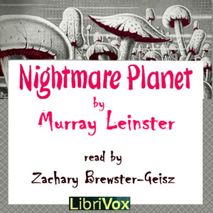 Nightmare Planet, Murray Leinster