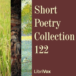 Short Poetry Collection 122, Various Authors