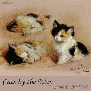Cats by the Way, Sarah E. Trueblood