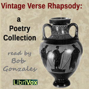 Vintage Verse Rhapsody: A Poetry Collection, Various Authors
