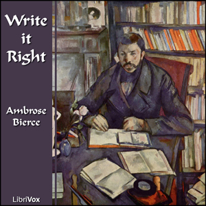 Write it Right, Ambrose Bierce