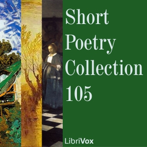 Short Poetry Collection 105, Various Authors