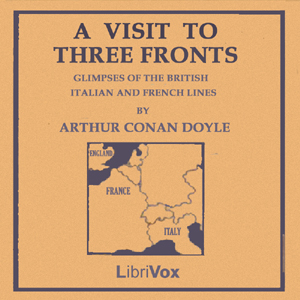 Download Visit to Three Fronts: June 1916 by Sir Arthur Conan Doyle