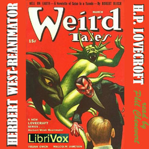 Herbert West: Reanimator, H. P. Lovecraft