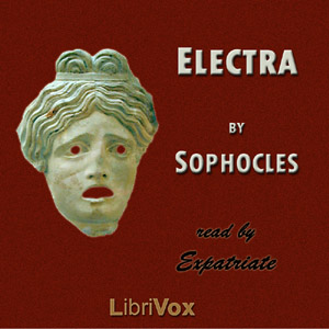 Download Electra (Storr Translation) by Sophocles