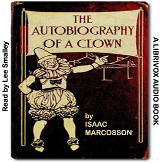 Autobiography of a Clown, Isaac Marcosson