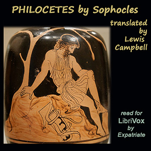 Philoctetes (Campbell Translation), Sophocles