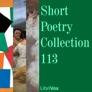 Short Poetry Collection 113, Various Authors