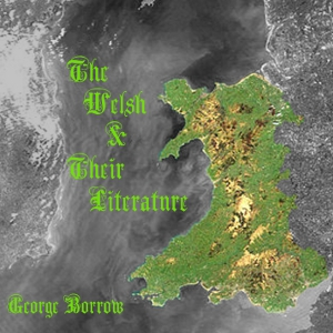 Welsh And Their Literature, George Borrow