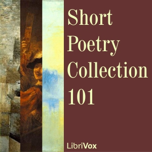 Short Poetry Collection 101, Various Authors