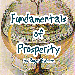 Download Fundamentals of Prosperity by Roger Babson