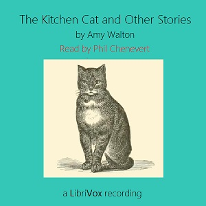 Kitchen Cat and Other Stories, Amy Walton