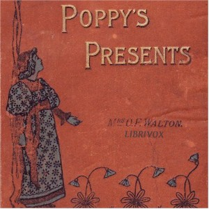 Poppy's Presents, Mrs. O. F. Walton