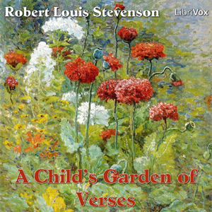 Child's Garden of Verses, Robert Louis Stevenson