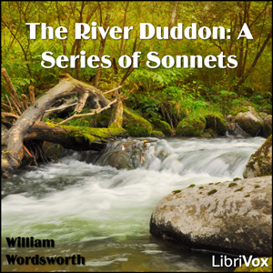 The River Duddon: A Series of Sonnets